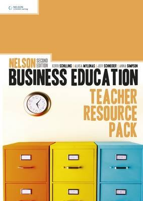 Nelson Business Education Teacher Resource Pack (Mixed media product, New edition): Aliisa Mylonas, Kerri Schilling, Anna Webb