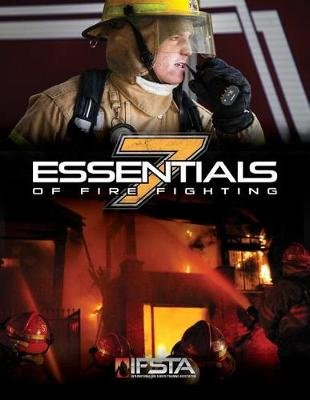 Essentials of Fire Fighting (Paperback, 7th ed.): Ifsta