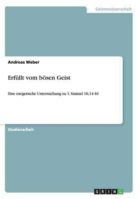 Erfullt Vom Bosen Geist (German, Paperback): Andreas Weber