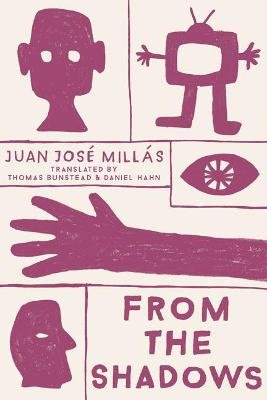 From the Shadows (Paperback): Juan Jose Millas