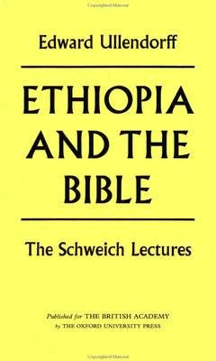 Ethiopia and the Bible - The Schweich Lectures 1967 (Paperback, Revised): Edward Ullendorff