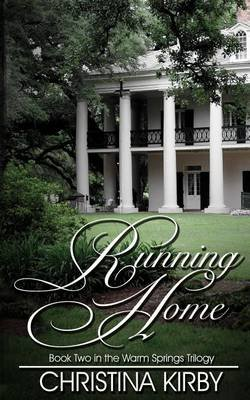 Running Home (Paperback): Christina Kirby