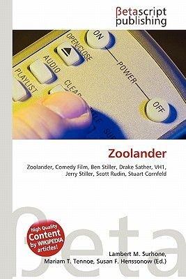 Zoolander (Paperback): Lambert M. Surhone, Miriam T. Timpledon, Susan F. Marseken