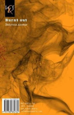 Burnt Out - Tarash-E Sookhteh-Ha (Persian, Paperback): Behrooz Anwar