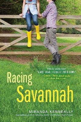 Racing Savannah (Paperback): Miranda Kenneally