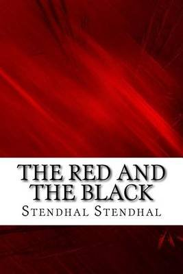The Red and the Black (Paperback): Stendhal Stendhal