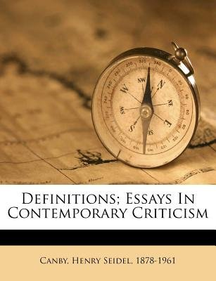 Definitions; Essays in Contemporary Criticism (Paperback): Henry Seidel 1878-1961 Canby