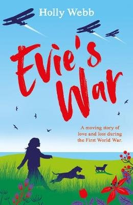 Evie's War (Paperback): Holly Webb