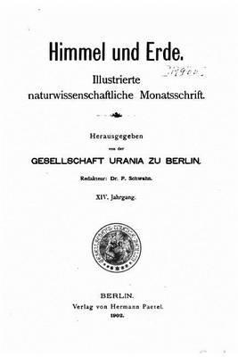 Himmel Und Erde (German, Paperback): Schwahn