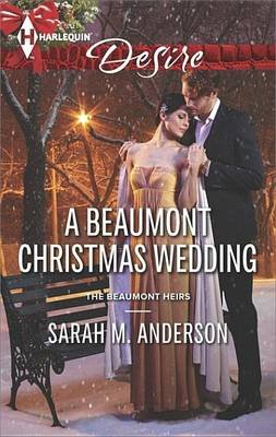A Beaumont Christmas Wedding (Electronic book text): Sarah M. Anderson