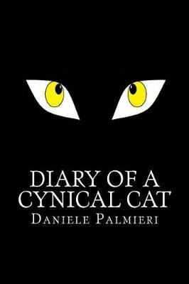 Diary of a Cynical Cat (Paperback): Daniele Palmieri