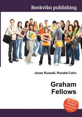 Graham Fellows (Paperback): Jesse Russell, Ronald Cohn