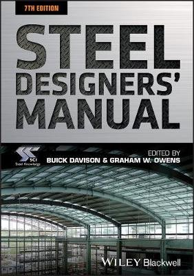 Steel Designers' Manual (Paperback, 7th Edition): Sci (Steel Construction Institute)