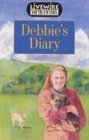 Livewire Youth Fiction Debbie's Diary (Paperback): Iris Howden