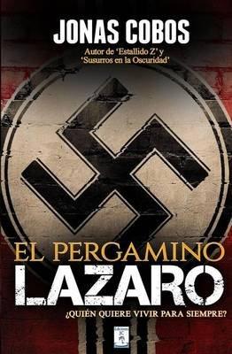 El Pergamino Lazaro (Spanish, Paperback): Jonas Cobos