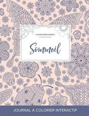Journal de Coloration Adulte - Sommeil (Illustrations D'Animaux, Coccinelle) (French, Paperback): Courtney Wegner