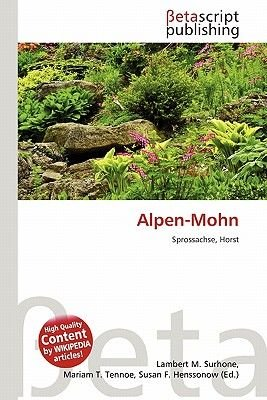 Alpen-Mohn (German, Paperback): Lambert M. Surhone, Mariam T. Tennoe, Susan F. Henssonow