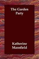 The Garden Party (Paperback): Katherine Mansfield