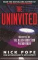 The Uninvited (Paperback, New ed): Nick Pope