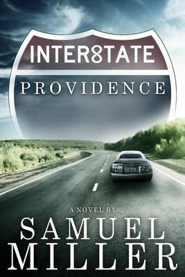 Interstate Providence (Electronic book text): Samuel Miller