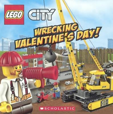 Wrecking Valentine's Day! (Hardcover, Bound for Schools & Libraries ed.): Trey King