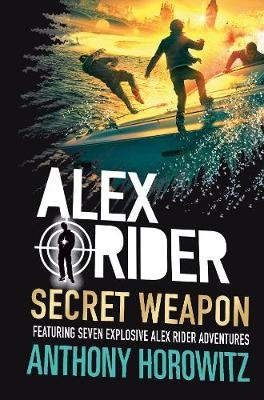 Alex Rider: Secret Weapon (Hardcover): Anthony Horowitz