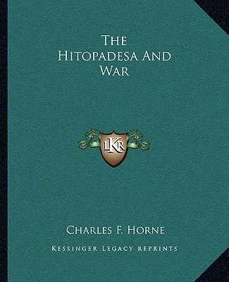 The Hitopadesa and War (Paperback): Charles F. Horne