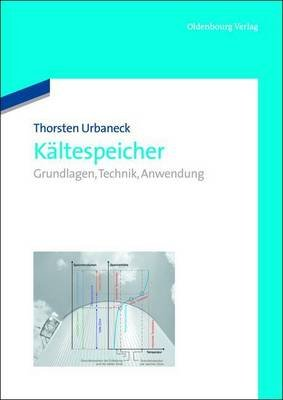 Kaltespeicher (English, German, Electronic book text): Thorsten Urbaneck