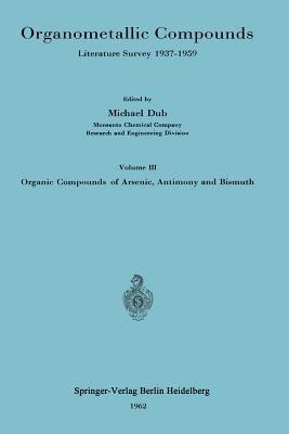 Organometallic Compounds - Literature Survey 1937-1959 (Paperback, 1962): Michael Dub
