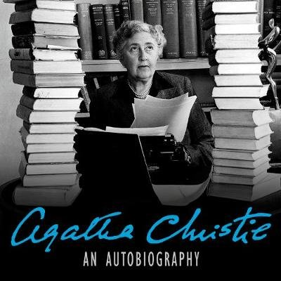 An Autobiography (Downloadable audio file, Unabridged edition): Agatha Christie