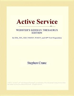 Active Service (Webster's German Thesaurus Edition) (Electronic book text): Inc. Icon Group International