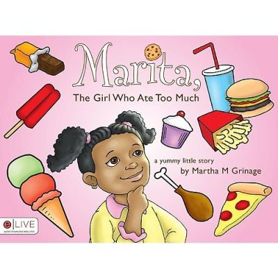 Marita, the Girl Who Ate Too Much (Paperback): Martha M Grinage