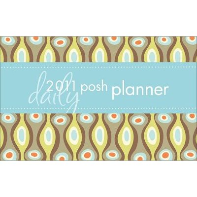 Posh Planner: Circles & Squiggles - 2011 Day-To-Day Calendar (Calendar): Andrews McMeel Publishing
