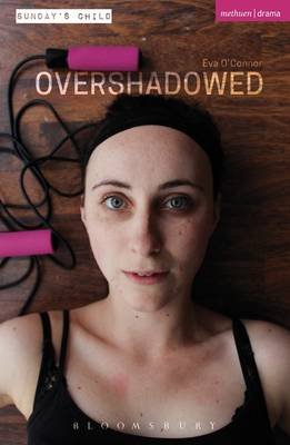 Overshadowed (Electronic book text): Eva O'Connor