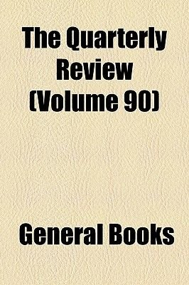 The Quarterly Review Volume 90 (Paperback): Books Group