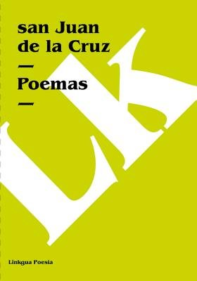 Poemas (Spanish, Electronic book text): San Juan de la Cruz