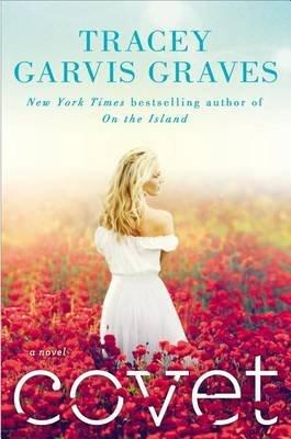Covet (Hardcover): Tracey Garvis-Graves
