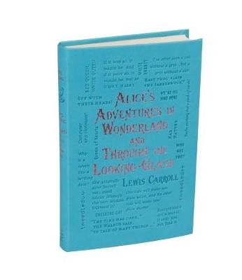 Alice's Adventures in Wonderland and Through the Looking-Glass (Paperback): Lewis Carroll