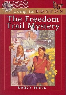The Freedom Trail Mystery (Paperback): Nancy Speck