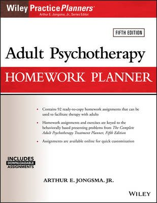Adult Psychotherapy Homework Planner (Paperback, 5th Edition): Arthur E. Jongsma