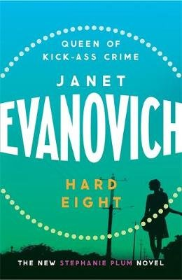 Hard Eight (Paperback, New Ed): Janet Evanovich