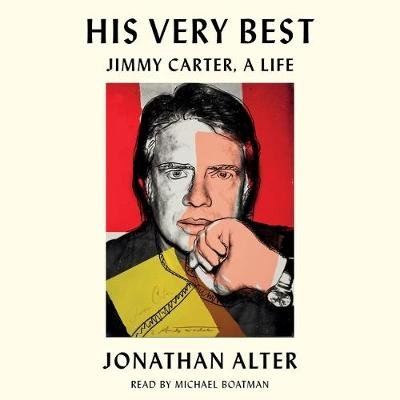 His Very Best - Jimmy Carter, a Life (Standard format, CD): Michael Boatman