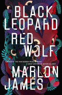 Black Leopard, Red Wolf (Hardcover): Marlon James