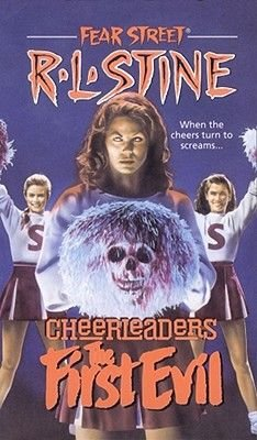 Cheerleaders - The First Evil (Paperback, Simon Pulse): R . L. Stine