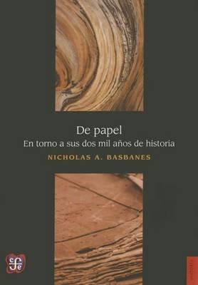 de Papel (English, Spanish, Paperback): Nicholas A Basbanes