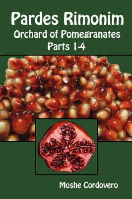 Pardes Rimonim - Orchard of Pomegranates (Paperback): Moshe Cordovero