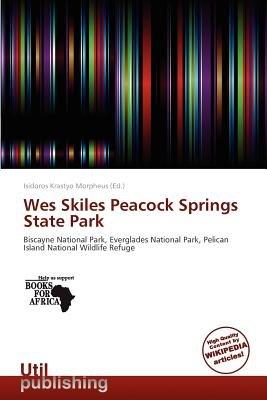 Wes Skiles Peacock Springs State Park (Paperback): Isidoros Krastyo Morpheus