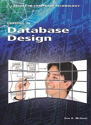Careers in Database Design (Hardcover): Erin K. McGuire