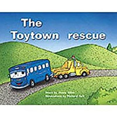 Rigby PM Plus - Leveled Reader Bookroom Package Red (Levels 3-5) the Toytown Rescue (Paperback): Rigby