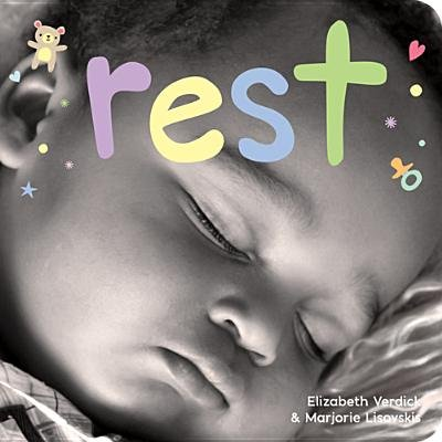 Rest - A Board Book about Bedtime (Board book): Elizabeth Verdick, Marjorie Lisovskis